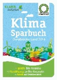 Klimasparbuch Osnabrücker Land 2014 - Klima schützen & Geld sparen.