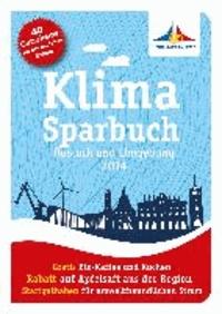 Klimasparbuch Rostock und Umgebung 2014 - Klima schützen & Geld sparen.