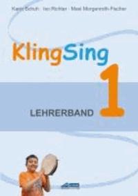 KlingSing - Lehrerband 1 - Musikabenteuer für Grundschulkinder.