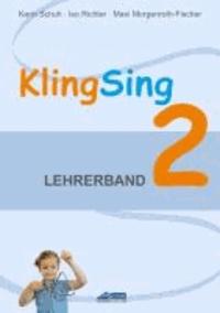 KlingSing - Lehrerband 2 - Musikabenteuer für Grundschulkinder.