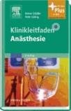 Klinikleitfaden Anästhesie - Mit Zugang zum Elsevier-Portal.