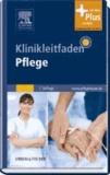 Klinikleitfaden Pflege - Mit www.pflegeheute.de-Zugang.