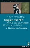 Klopfen mit PEP - Prozess- und Embodimentfokussierte Psychologie in Therapie und Coaching.