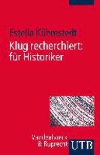 Klug recherchiert: für Historiker.