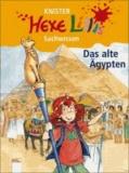 Knister et Bettina Gutschalk - Hexe Lillis Sachwissen. Das alte Ägypten.