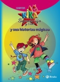 Knister - Kika Superbruja y Dani y sus historias magicas.