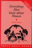 Knott Mutch - Everything Men know about Women.