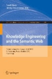 Knowledge Engineering and the Semantic Web - 4th Conference, KESW 2013, St. Petersburg, Russia, October 7-9, 2013. Proceedings.