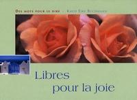 Knud-Eike Buchmann - Libres pour la joie.