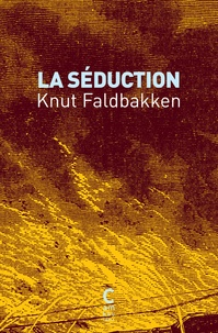 Knut Faldbakken - La séduction.