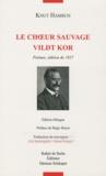 Knut Hamsun - Le choeur sauvage - Edition bilingue français-norvégien.