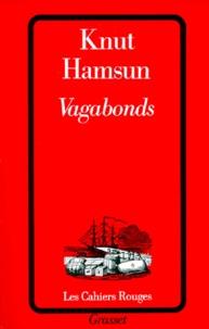 Knut Hamsun - Vagabonds.