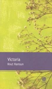 Knut Hamsun - Victoria.