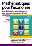 Knut Sydsaeter et Peter Hammond - Mathématiques pour l'économie - Avec MyMathLab, version française.