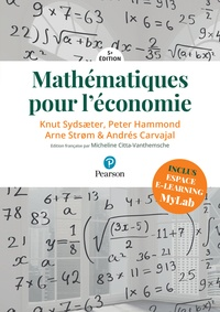 Knut Sydsaeter et Peter Hammond - Mathématiques pour l'économie.