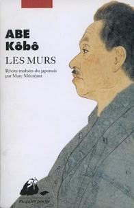 Kôbô Abe - Les murs - Récits.
