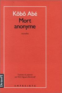 Kôbô Abe - Mort anonyme.