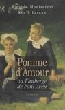 Koc'h Lutunn et Ricardo Montserrat - Pomme d'amour ou L'auberge de Pont-Aven.