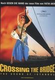 Fatih Akin - Crossing the Bridge - DVD Vidéo.