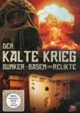 Zeitreisen - Der Kalte Krieg - Bunker, basen and relikte.