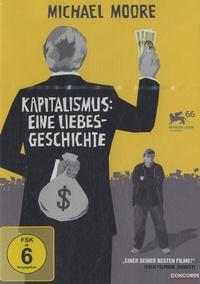 Michael Moore - Kapitalismus : Eine Liebesgeschichte.