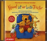 Nele Moost - Krümel ist der beste Tröster. 1 CD audio