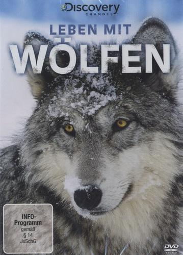 Discovery Channel - Leben Mit Wölfen. 1 DVD