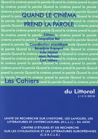 Jacqueline Bel et Bénédicte Brémard - Les Cahiers du Littoral N° 8, 2010 : Quand le cinéma prend la parole.