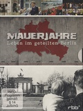 edel - Mauerjahre - Leben Im Geteilten Berlin. 1 DVD