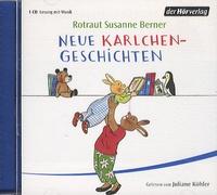 Rotraut Susanne Berner - Neue Karlchen Geschichten CD Audio.