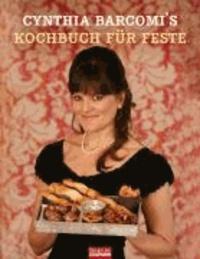 Kochbuch für Feste - Große und kleine besondere Anlässe.