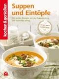 Kochen & Genießen Suppen und Eintöpfe.