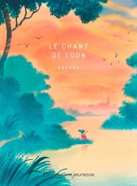 Kochka - Le chant de Loon.