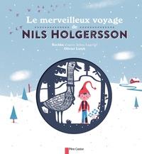 Kochka et Olivier Latyk - Le merveilleux voyage de Nils Holgersson.