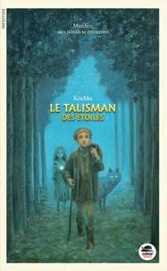 Kochka - Le Talisman des étoiles - Ou Jutta la louve.