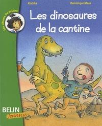 Kochka et Dominique Maes - Les dinosaures de la cantine.