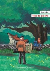 Kochka - Tête de pioche.