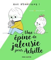 Kochka et Sophie Bouxom - Une épine de jalousie pour Achille.
