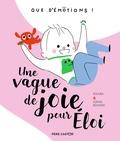 Kochka et Sophie Bouxom - Une vague de joie pour Eloi.