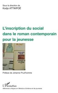 Kodjo Attikpoé - L'inscription du social dans le roman contemporain pour la jeunesse.