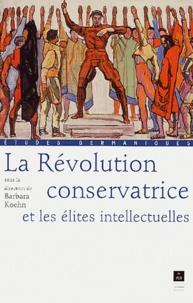 La Révolution conservatrice et les élites intellectuelles.pdf