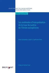 Koen Lenaerts et José A Gutiérrez-Fons - Les méthodes d'interprétation de la Cour de justice de l'Union européenne.