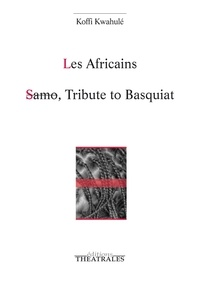 Les Africains - Suivi de Samo, Tribute to Basquiat.pdf