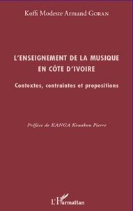 L'enseignement de la musique en Côte d'Ivoire- Contextes, contraintes et propositions - Koffi Modeste Armand Goran   Showmesound.org