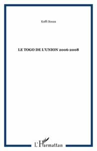 Koffi Souza - Le Togo de l'union 2006-2008.