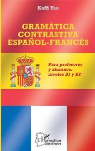 Deedr.fr Gramática contrastiva español-francés - Para profesores y alumnos : niveles B1 y B2 Image