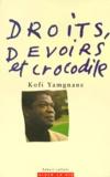 Kofi Yamgnane - Droits, devoirs et crocodile.