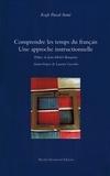 Kogh Pascal Somé - Comprendre les temps du français - Une approche instructionnelle.