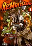 Kogitsune Kanekiru et Haruyoshi Kobayakawa - Re:Monster Tome 1 : .