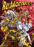 Kogitsune Kanekiru et Haruyoshi Kobayakawa - Re:Monster Tome 3 : .